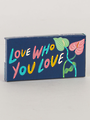 Chewing Gum (20pcs) - Love Who You Love