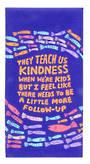 Blue Q Dish Towels - They Teach Kindness