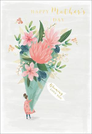 Mother's Day Card Blooming Love You Bouquet