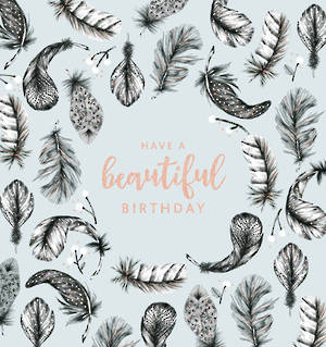 Her Birthday Card Feathers