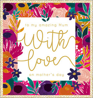Mother's Day Card Mimosa Amazing Mum