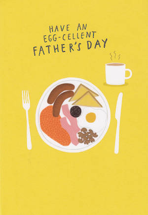 Father's Day Card Egg-Celent