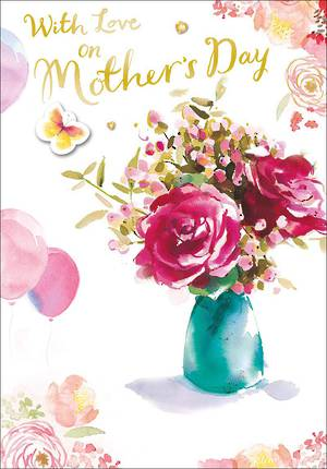 Mother's Day Card With Love Flowers In Vase