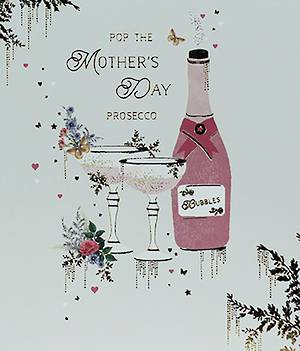Mother's Day Card Pop The Prosecco