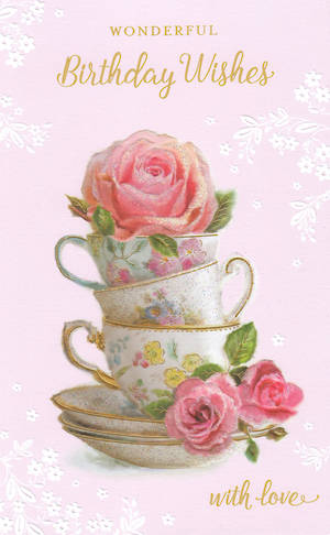 Her Birthday Card Stacked Tea Cup
