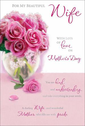 Mother's Day Card Beautiful Wife Pink Roses