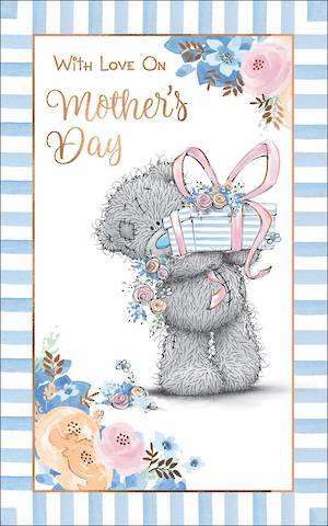 Mother's Day Card Me To You With Love Present