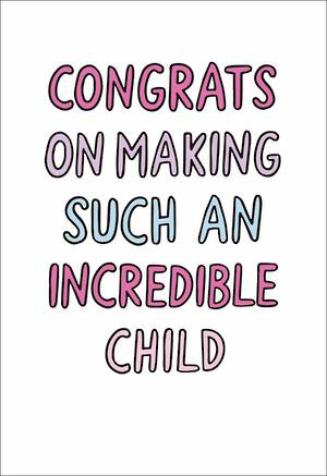 Mother's Day Card Incredible Child