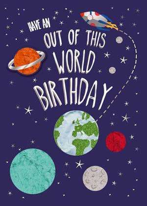 Kids Birthday Card Out Of This World
