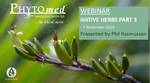 Webinar Notes & Presentation – Native Herbs Part 3