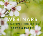 WEBINAR NOTES NZ Native Herbs Part 1 & Part 2 50% off deal