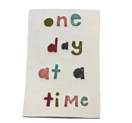 Monster ceramic - One Day At A Time Tile