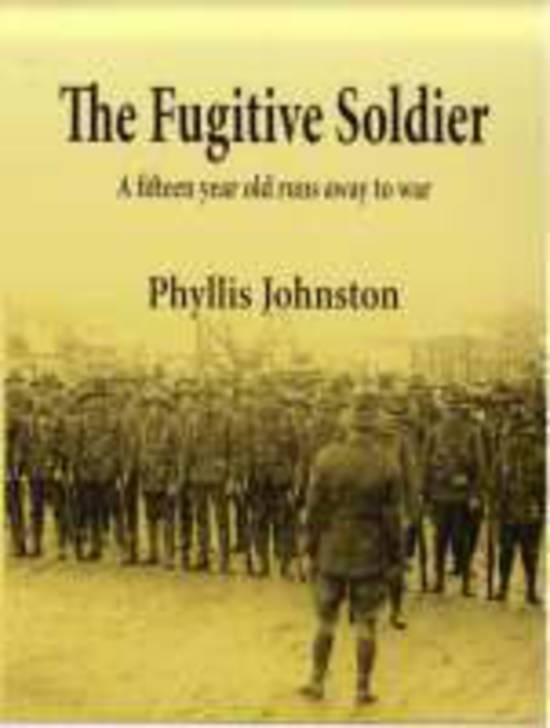 'The Fugitive Soldier,' by Phyllis Johnston, author of the May Series