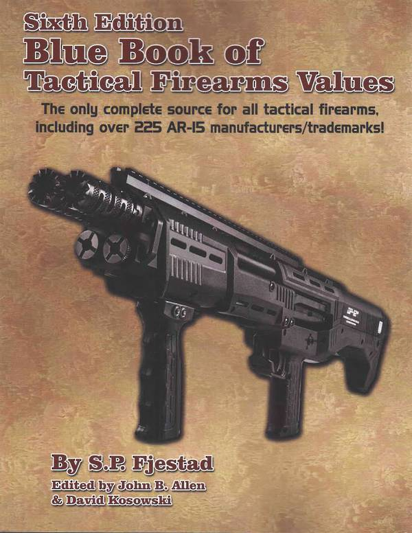 Blue Book Of Tactical Firearms By S. Fjestad