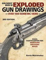 Gun Digest Book Of Exploded Gun Drawings 3rd Edition