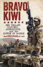 Bravo Kiwi By Major Craig Wilson Retired