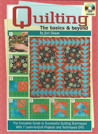 Quilting - The Basics and Beyond