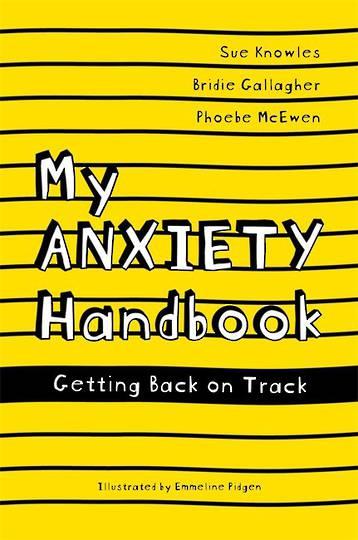 My Anxiety Handbook - Getting Back on Track