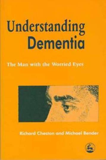 Understanding Dementia: The Man with The Worried Eyes