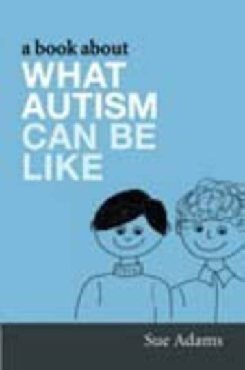Book About What Autism Can Be Like