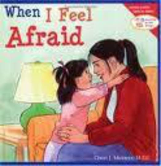 When I Feel Afraid (Learning to Get Along, Book 4)