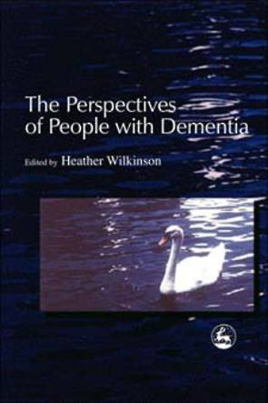Perspectives of People with Dementia: Research Methods and Motivations