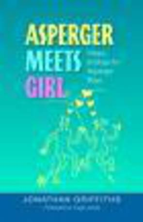 Asperger Meets Girl: Happy Endings for Asperger Boys