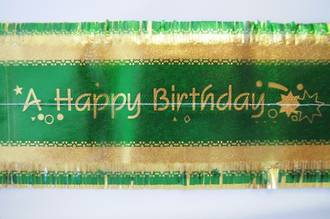 Happy Birthday Band7m x 76mm wide  Gold on Green