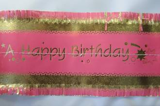 Happy Birthday Band 7m x 76mm wide  Gold on Pink