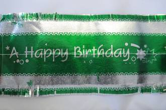 Happy Birthday Band 7m x 76mm wide Silver on Green