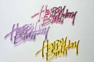 Happy Birthday - Snappy Script (3 Assorted colours - Pk6)