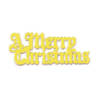 A Merry Christmas - Motto, Metallic Gold 76mm -  SOLD OUT