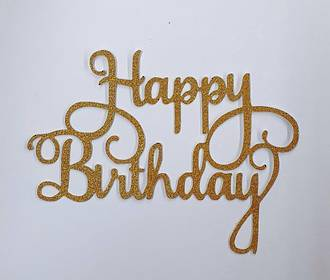 """Happy Birthday"" Glitter Gold Cake Topper (Card 140x110mm)"