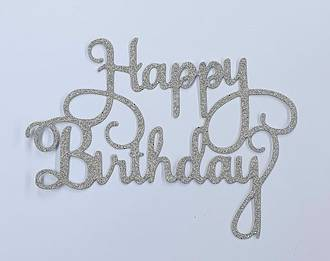 """Happy Birthday"" Glitter Silver Cake Topper (Card 140x110mm)"