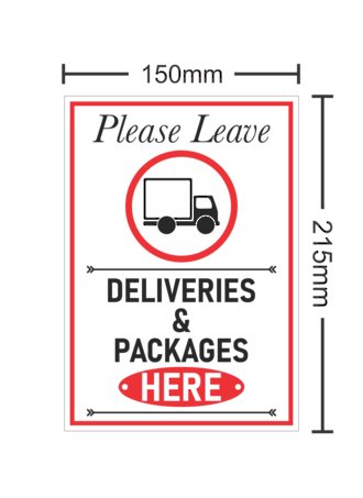 Please Leave Deliveries & Packages Here