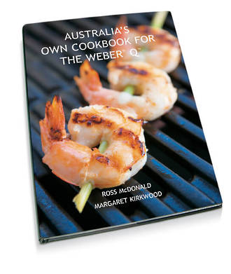 Weber® Australia's Own Cookbook for the Weber Q
