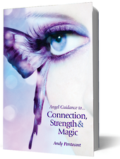 Angel Guidance to Connection, Strength and Magic