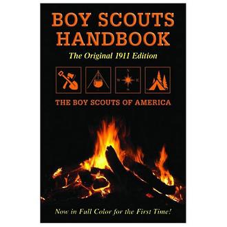 Boy Scouts Handbook - The Original 1911 Edition