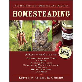 Homesteading - A Backyard Guide to Growing your own Food