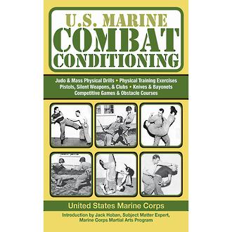 U.S. Marine Combat Conditioning - by United States Marine Corps