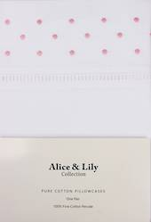 Alice & Lily pure cotton pillowcases one pair PINK DOT Code: EPC-DOT/PNK