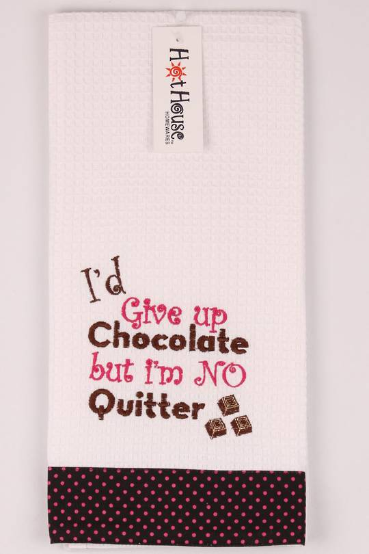 "Novelty ""I'd give up chocolate but I'm no quitter"" tea towel Code:T/T-GF/CHO/QUI. (NEXT DELIVERY APRIL 2021)"