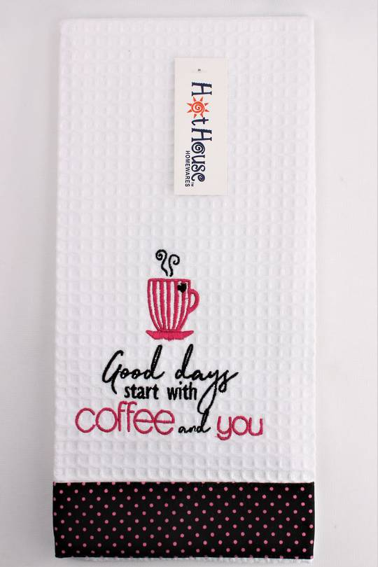 "Novelty ""Good days start with coffee and you"" tea towel Code :T/T-GF/YOU. (NEXT DELIVERY MAY 2021)"