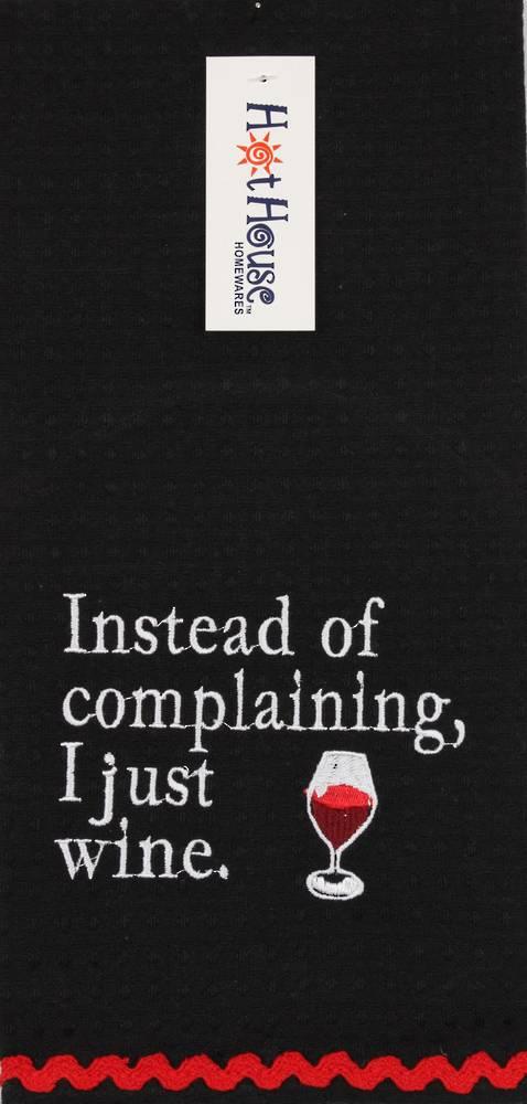 Novelty 'Instead of complaining, I just wine