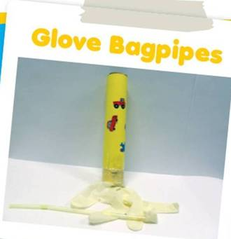 Glove bagpipes