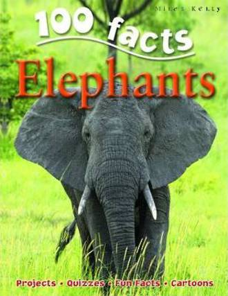 100 Facts Elephants