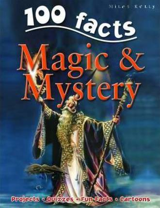 100 Facts Magic & Mystery