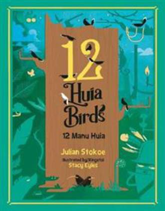 12 Huia Birds / 12 Manu Huia