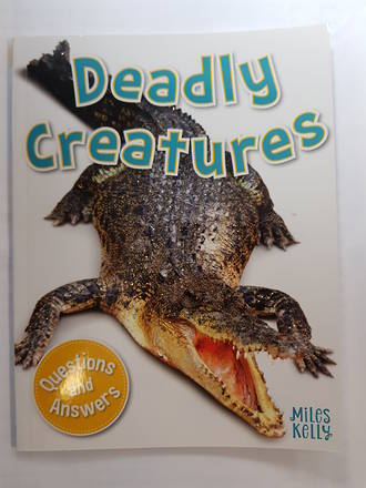 Miles Kelly My Fist Q & A Deadly Creatures