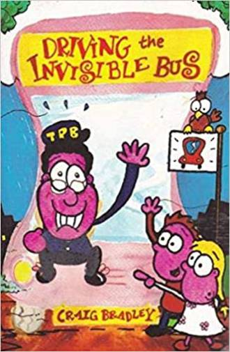 Driving the invisible bus by Craig Bradley